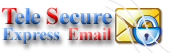 CLick here to go to TeleSecure Express Email Site